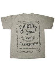 Built in the Forties T Shirt