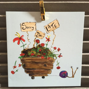 """Sorry I'm Late"" - Greeting Card - damedoodah.com  - Art and Design by Katie Rudge"