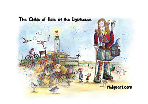 The Childe of Hale at the Lighthouse - Signed Print