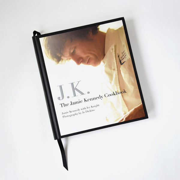 J.K. The Jamie Kennedy Cookbook