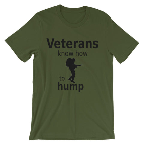 Veterans know how to hump (short sleeve t-shirt)