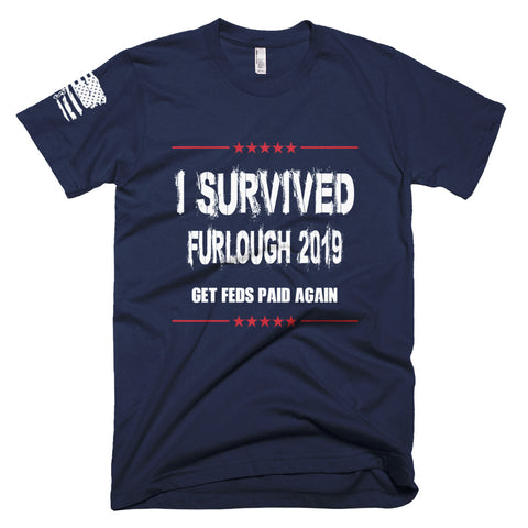 I survived furlough 2019 (Unisex T-shirt)