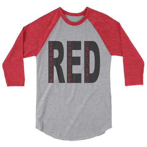 Remember Everyone Deployed (3/4 sleeve shirt)