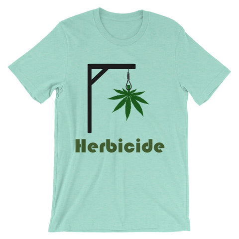 Marijuana commits herbicide  (Unisex short sleeve t-shirt)