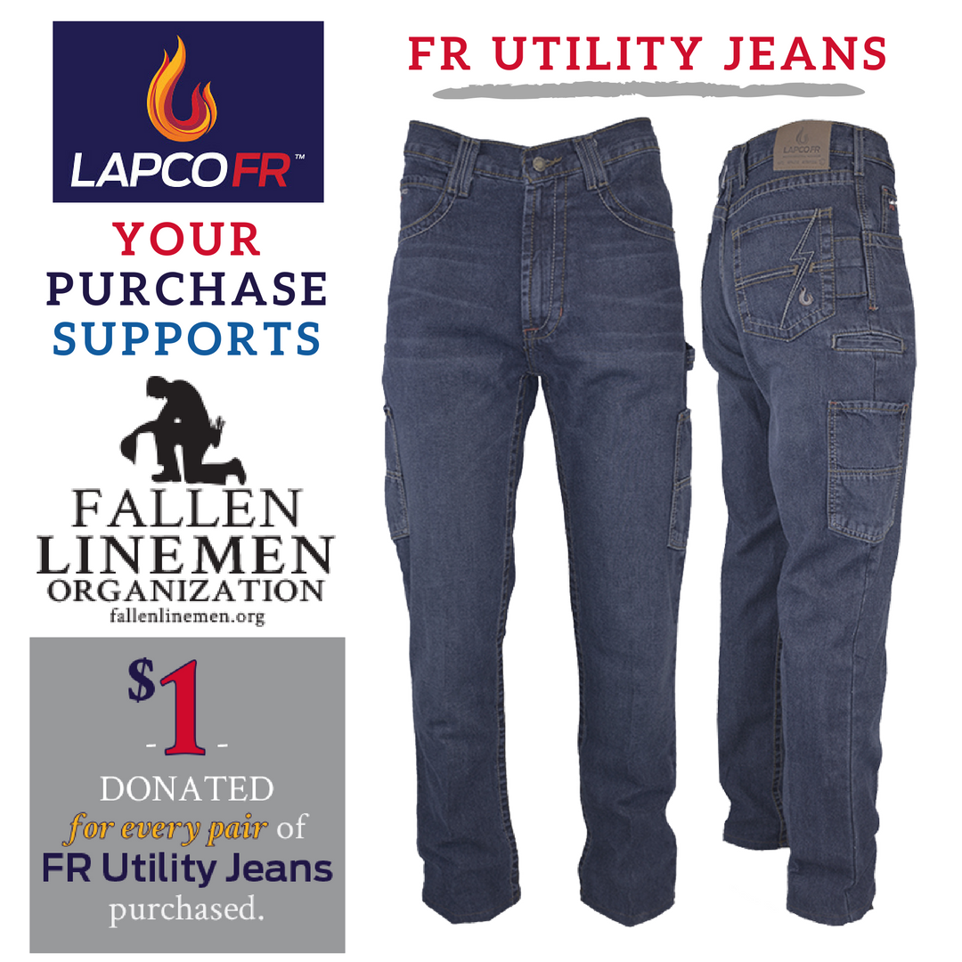 LAPCO FR ™ 10oz. FR Utility Jeans = Continued support for Fallen Linemen Organization