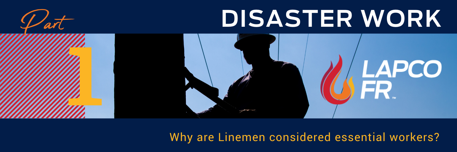 lapco fr linemen essential workers disaster work