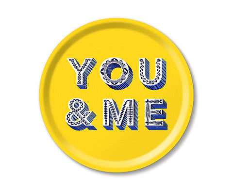 Word Round Tray - You & Me - by Jamida
