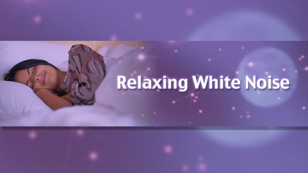 Celestial White Noise Sleep Better Reduce Stress