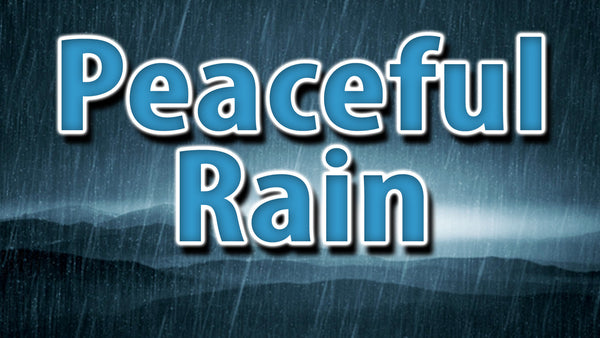 Peaceful Rain MP3