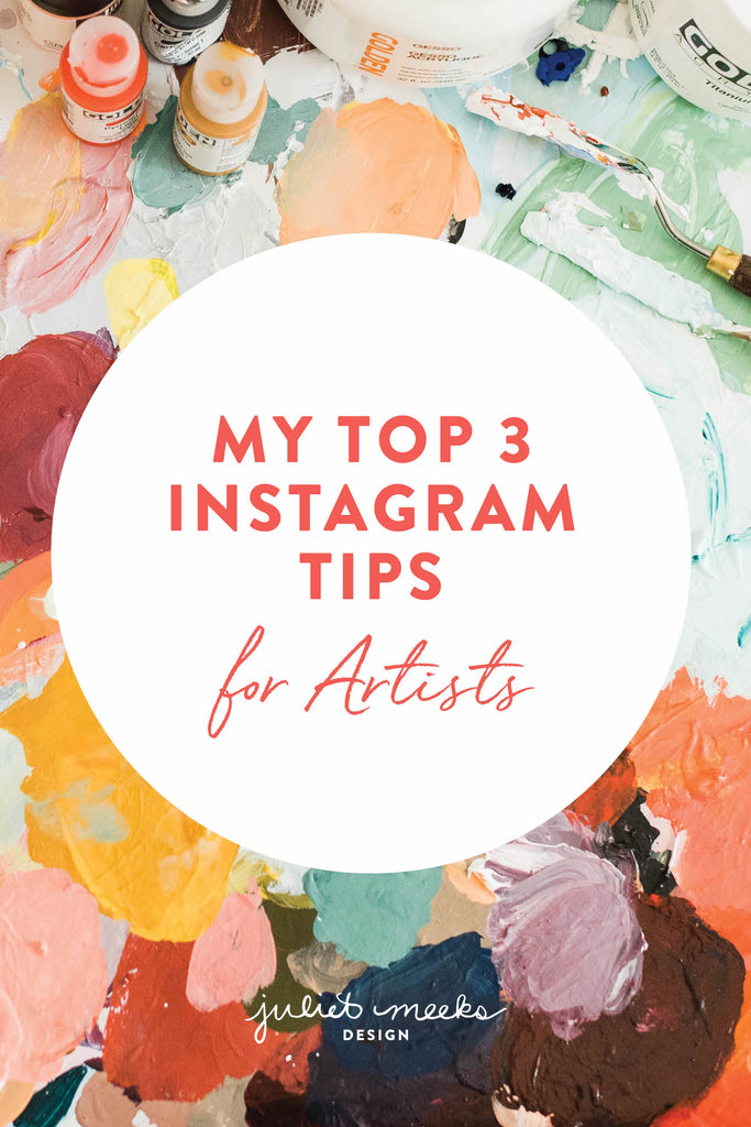 My Top 3 Instagram Tips for Artists