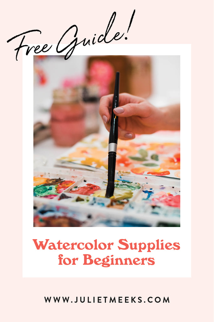 My FREE Guide to My Favorite Watercolor Supplies