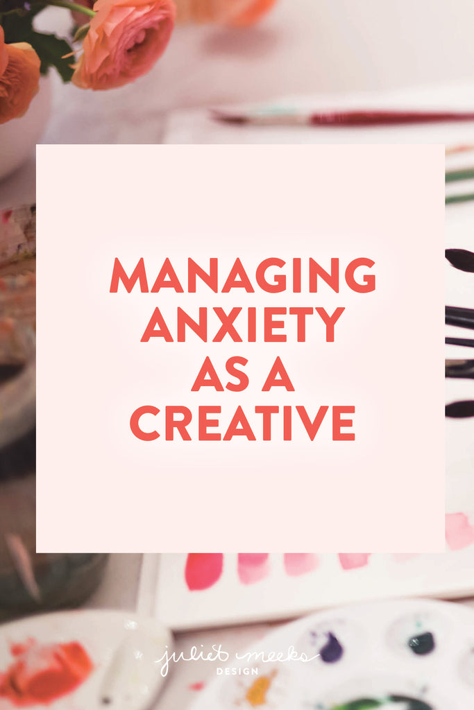 Managing Anxiety as a Creative
