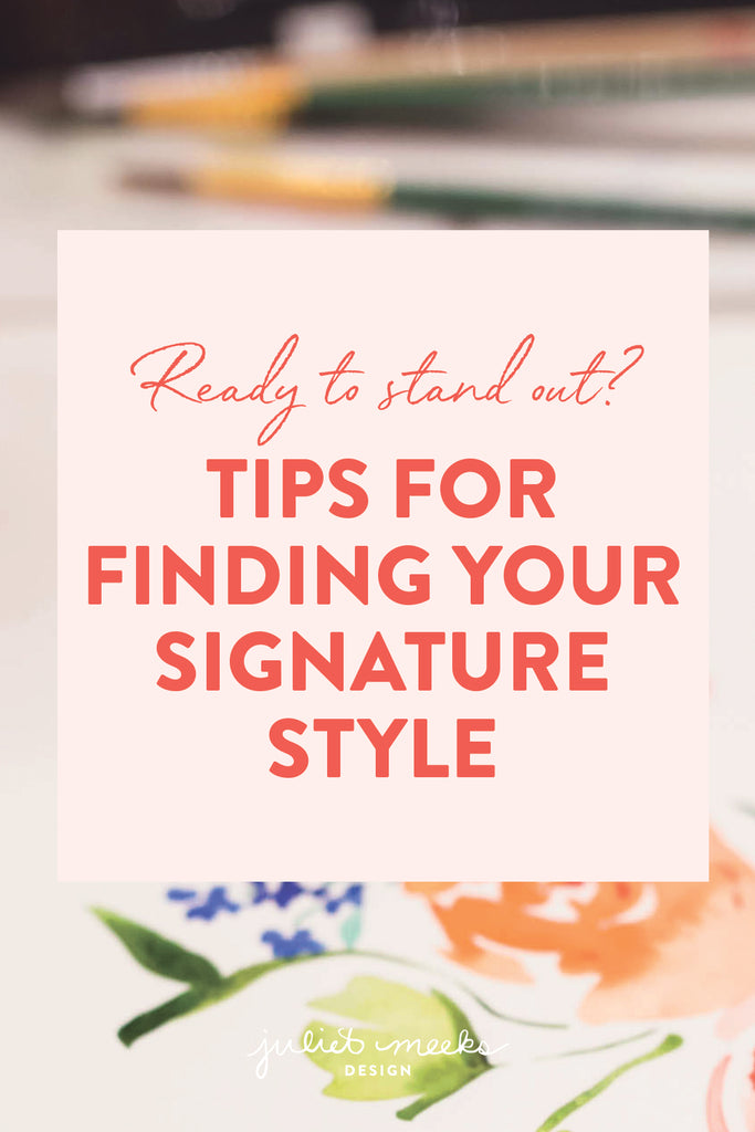 Ready to Stand Out? Tips for Finding Your Signature Style as an Artist