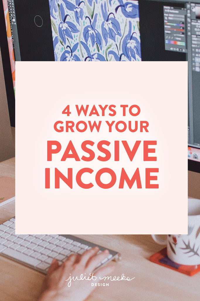 4 Ways to Grow Your Passive Income