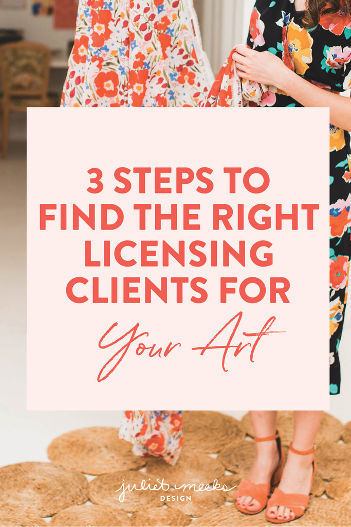 3 Steps to Find the Right Licensing Clients for Your Art