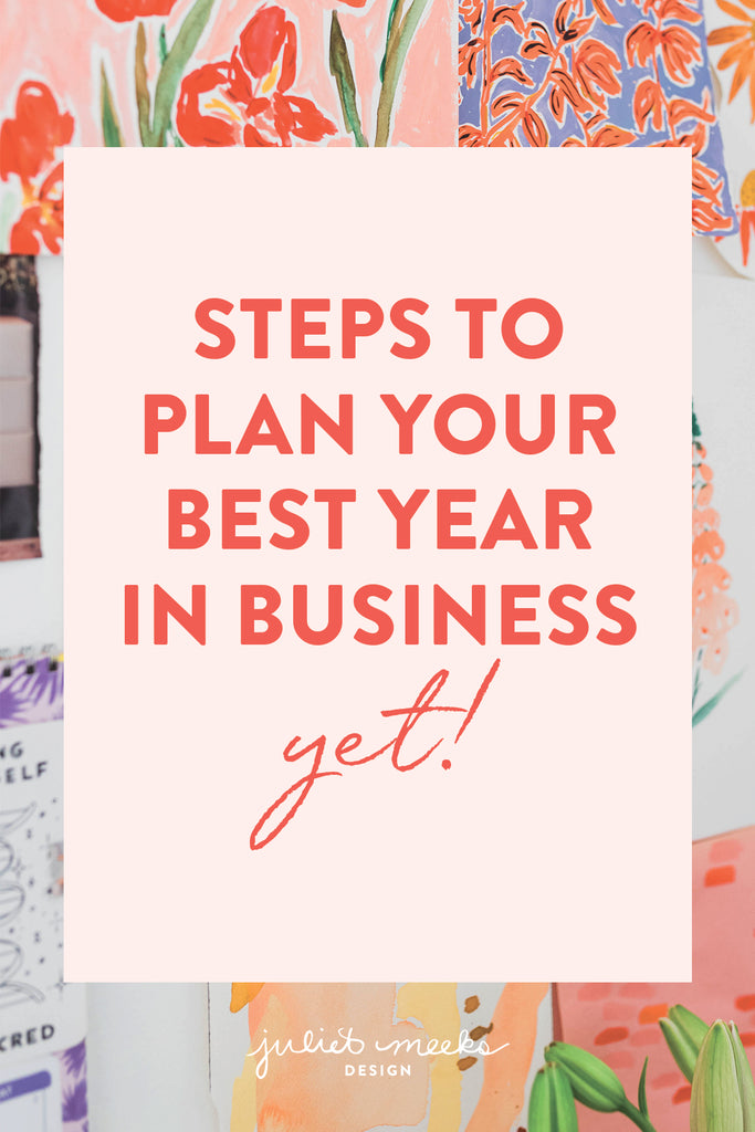 Steps to Plan Your Best Year in Business Yet