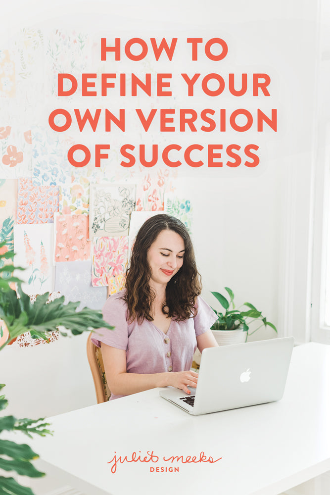 How to Define Your Own Version of Success