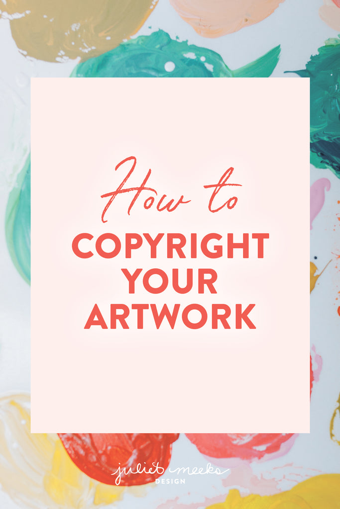 How to Copyright Your Artwork