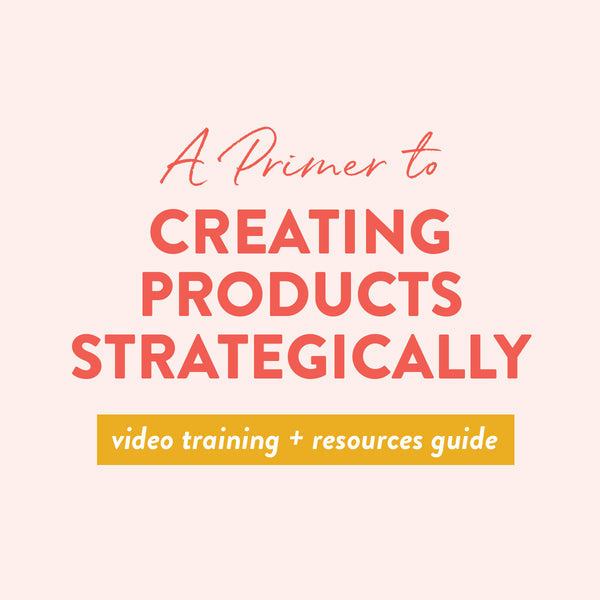 [Video Training] A Primer to Creating Products Strategically