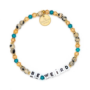 Fall for Me Be Weird Bracelet