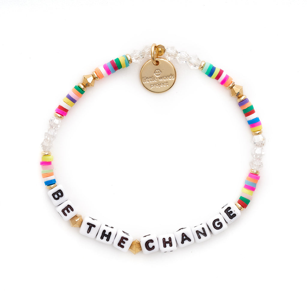 Note to Self Be the Change Bracelet