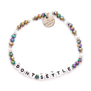 Note to Self Don't Settle Bracelet