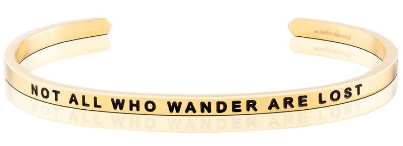Not All Who Wander Are Lost Gold