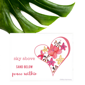 "Coral Heart ""Sky above, Sand Below, Peace Within"" Seashell and Tropical Flower NEW 5x7 watercolor print - Mika Harmony"