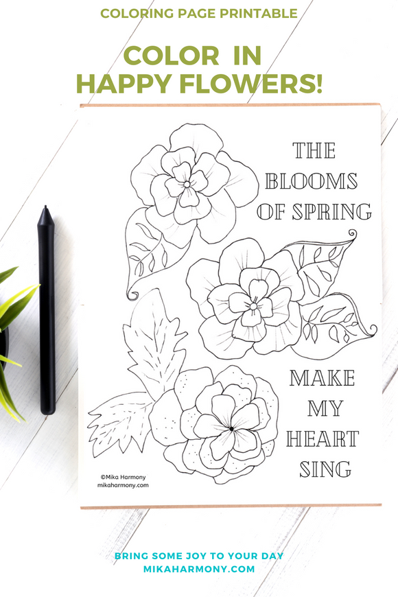 Floral Quote Coloring Page Printable:Color your way to a beautiful Spring garden - Mika Harmony