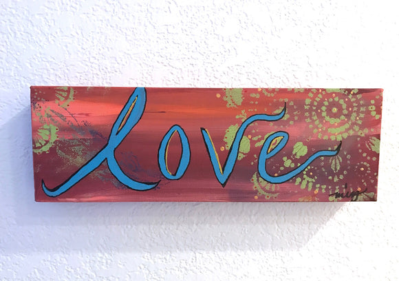 ORIGINAL PAINTING, Turquoise and sunset red colors with handpainted Love,