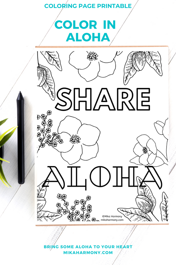Share Aloha Coloring Page Printable: Free for Everyone! Color your way to ALOHA - Mika Harmony