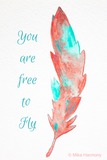 Feather Watercolor Positive Quote Printable: Instant Digital Download ready to print from home!