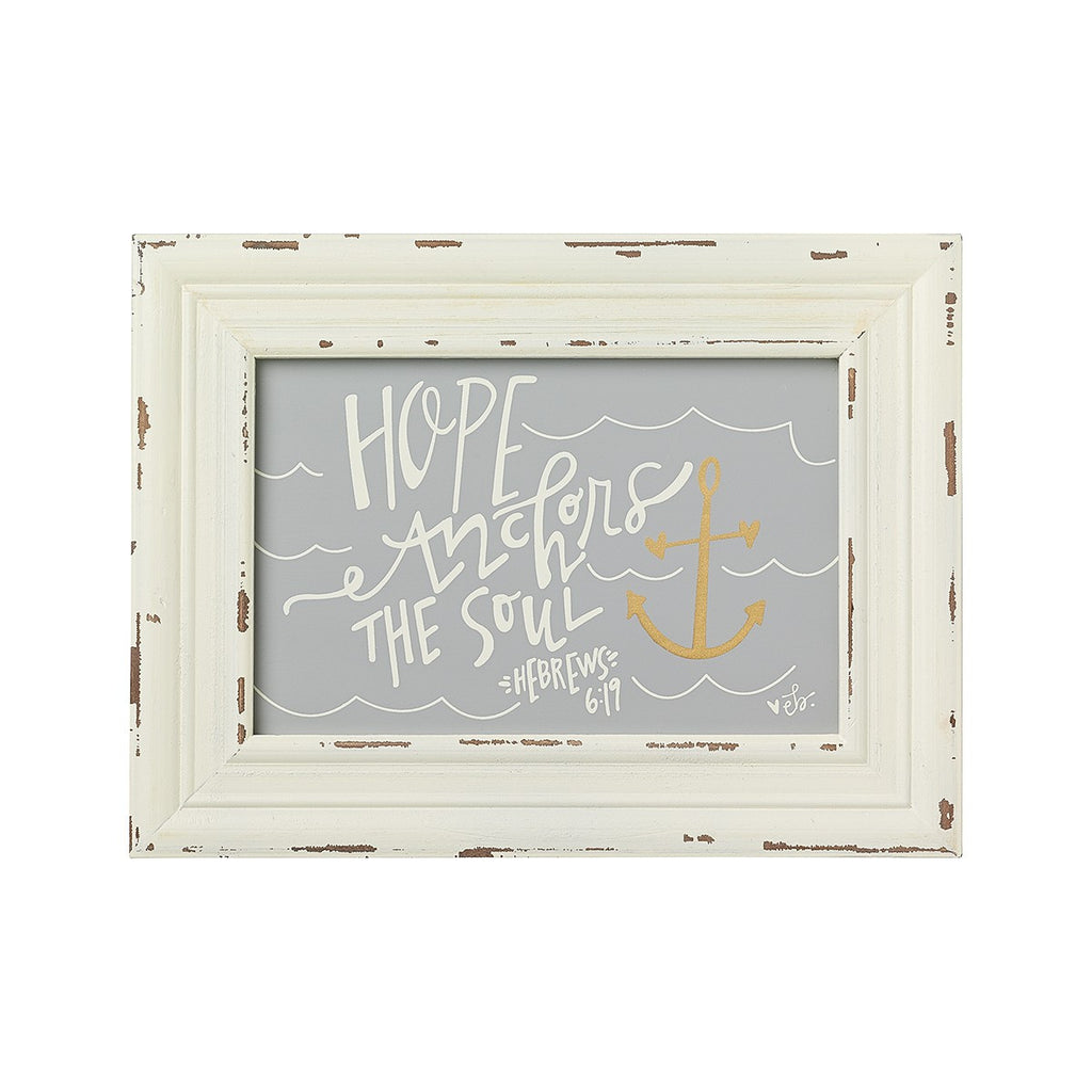 Hope Anchors The Soul Framed Sign