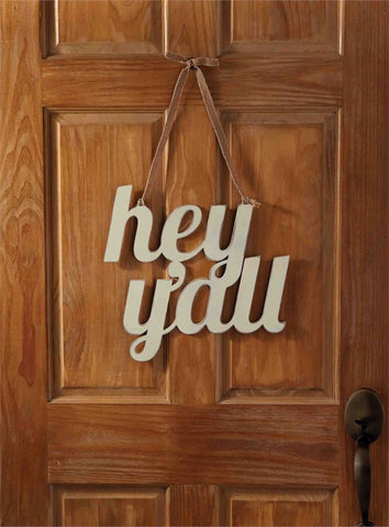 Hey Y'all Wall/Door Hanger