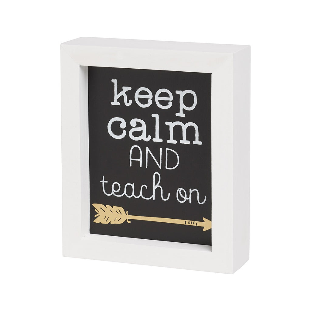 Teach On Framed Box Sign