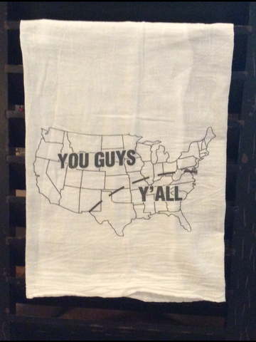 You Guys/Y'all Flour Sack Towel