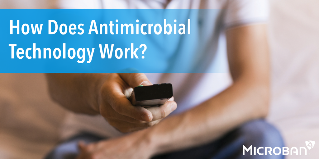 How Does Antimicrobial Technology Work?