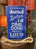 Perfect Gift Idea- funny porch sign