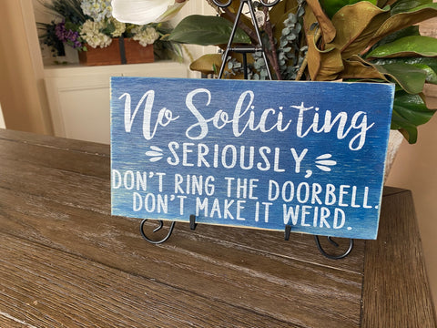 No Soliciting Sign Funny Porch Sign