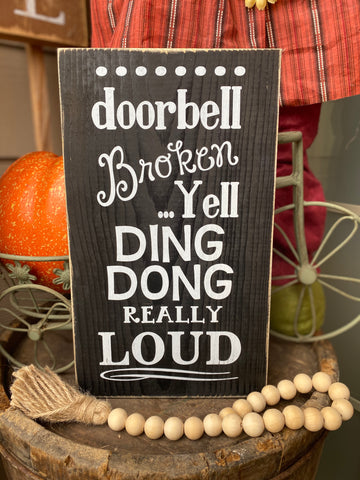 Ding Dong! Funny Custom Wood Sign