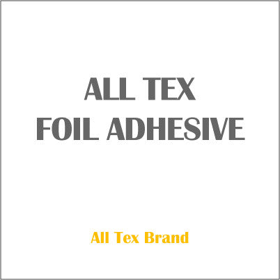 ALL TEX FOIL ADHESIVE
