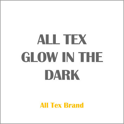 ALL TEX GLOW IN THE DARK (phosphorescent)