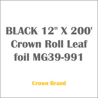 "BLACK 12"" X 200' Crown Roll Leaf foil MG39-991"