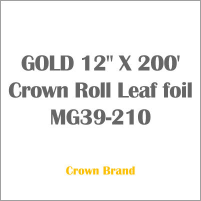 "GOLD 12"" X 200' Crown Roll Leaf foil MG39-210"