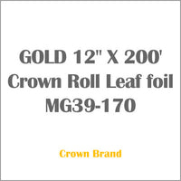 "GOLD 12"" X 200' Crown Roll Leaf foil MG39-170"