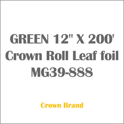 "GREEN 12"" X 200' Crown Roll Leaf foil MG39-888"
