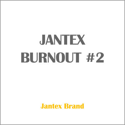 JANTEX BURNOUT #2