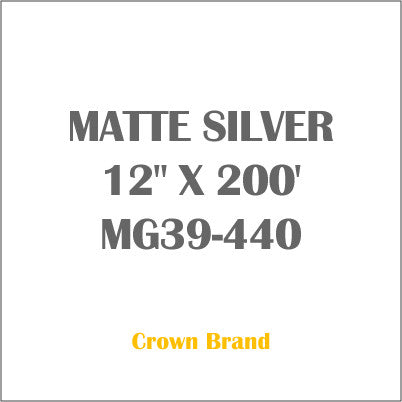 "MATTE SILVER 12"" X 200' Crown Roll Leaf Foil MG39-440"