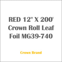 "RED 12"" X 200' Crown Roll Leaf Foil MG39-740"