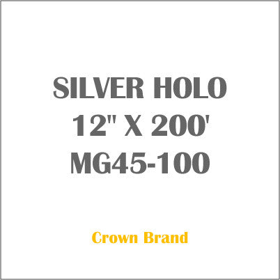 "SILVER HOLO 12"" X 200' Crown Roll Leaf Foil MG45-100"